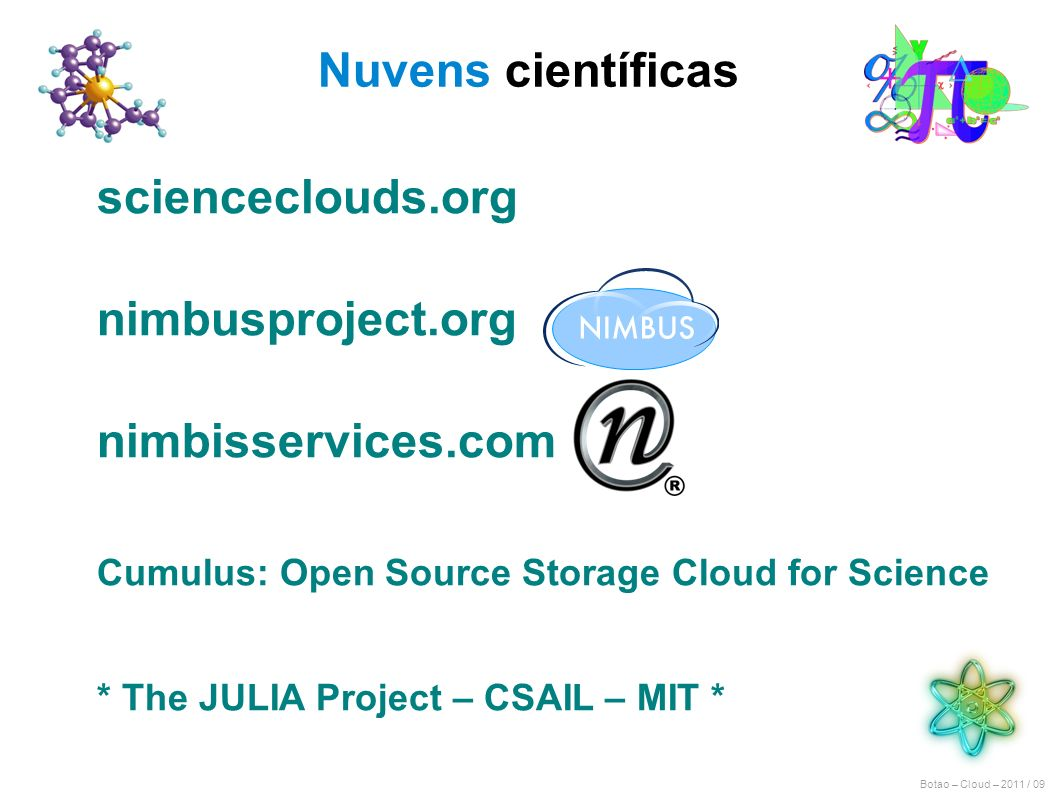 Nuvens científicas scienceclouds.org nimbusproject.org
