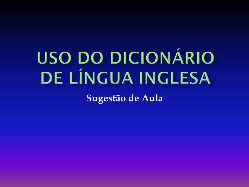 Uso do Dicionário de Língua Inglesa