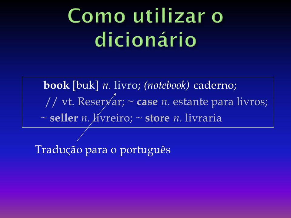 Como utilizar o dicionário