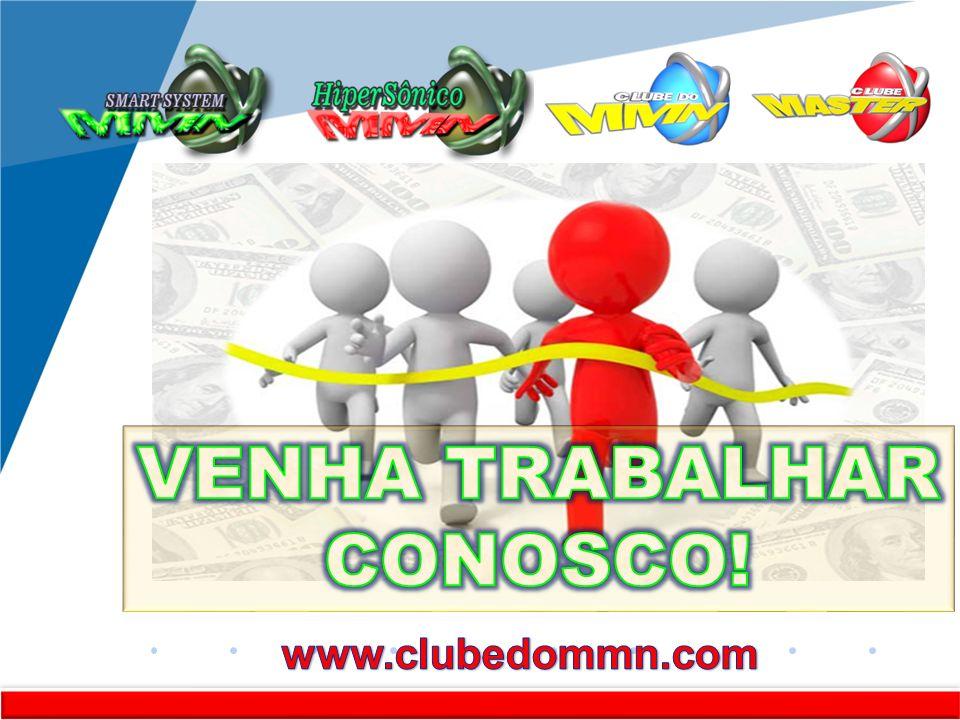 RR VENHA TRABALHAR CONOSCO! www.clubedommn.com