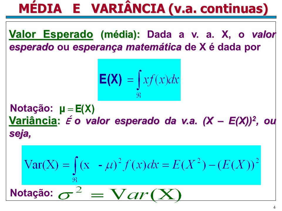 MÉDIA E VARIÂNCIA (v.a. continuas)