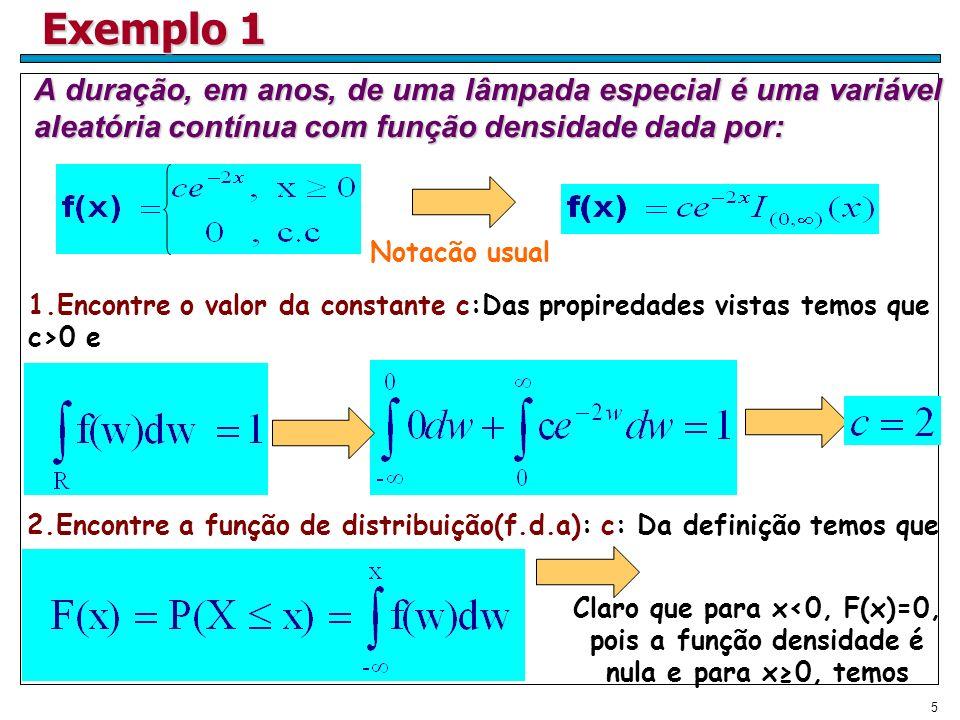 2.Encontre a função de distribuição(f.d.a): c: Da definição temos que