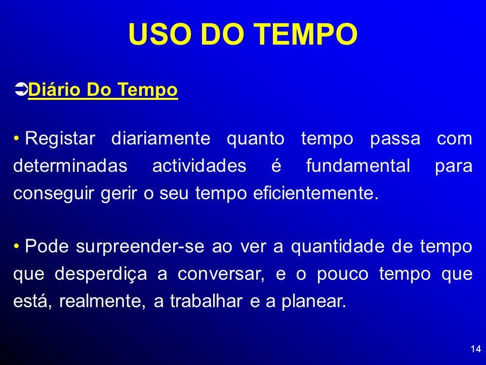 USO DO TEMPO Diário Do Tempo