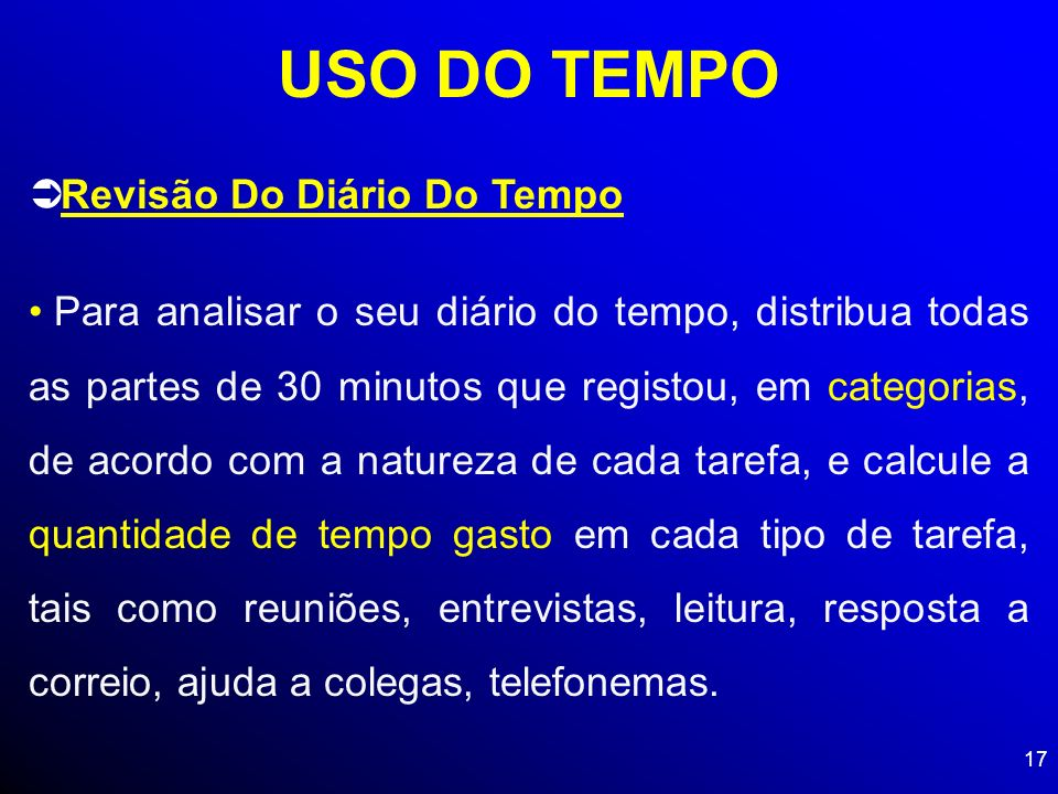 USO DO TEMPO Revisão Do Diário Do Tempo