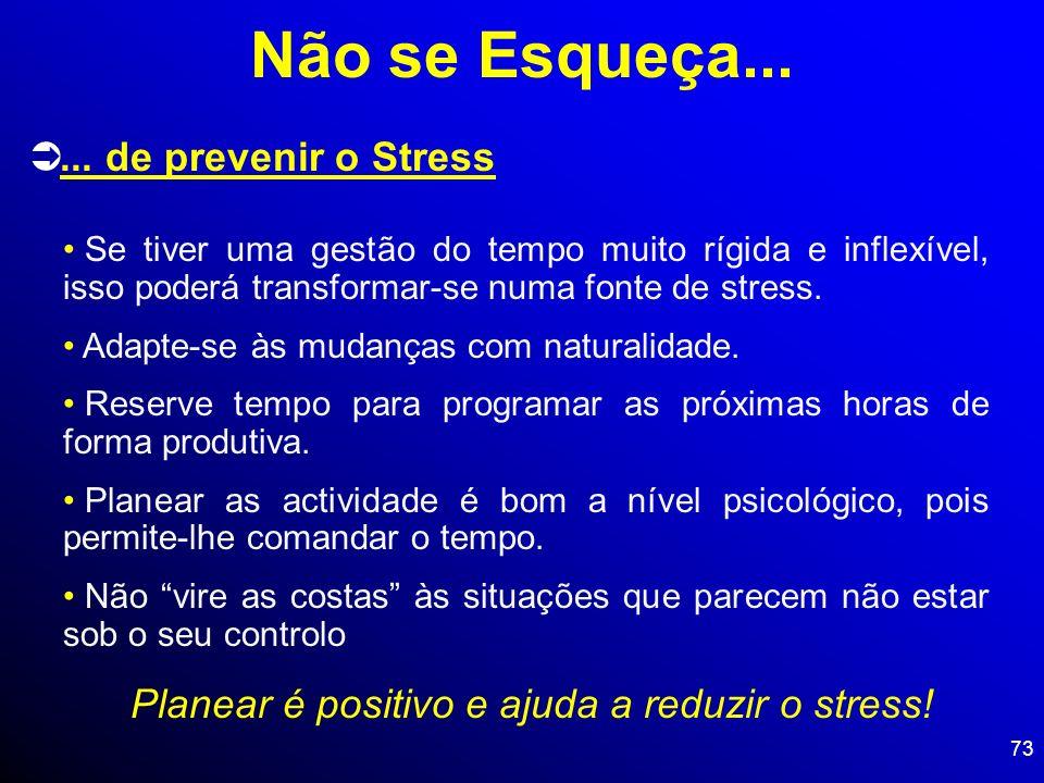 Planear é positivo e ajuda a reduzir o stress!