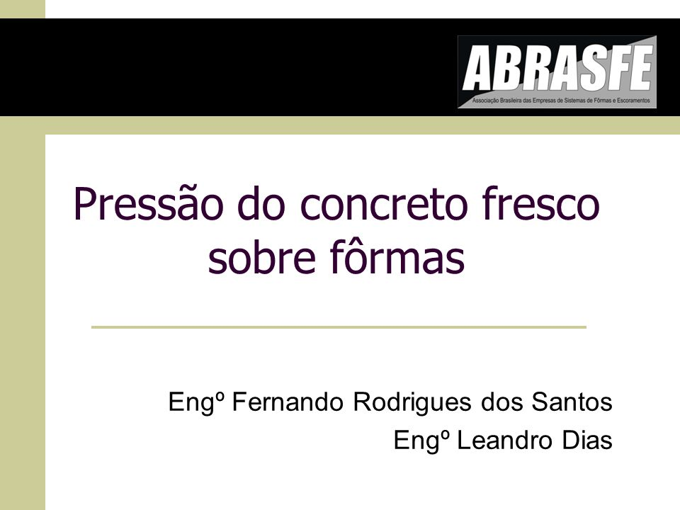 Pressão do concreto fresco sobre fôrmas