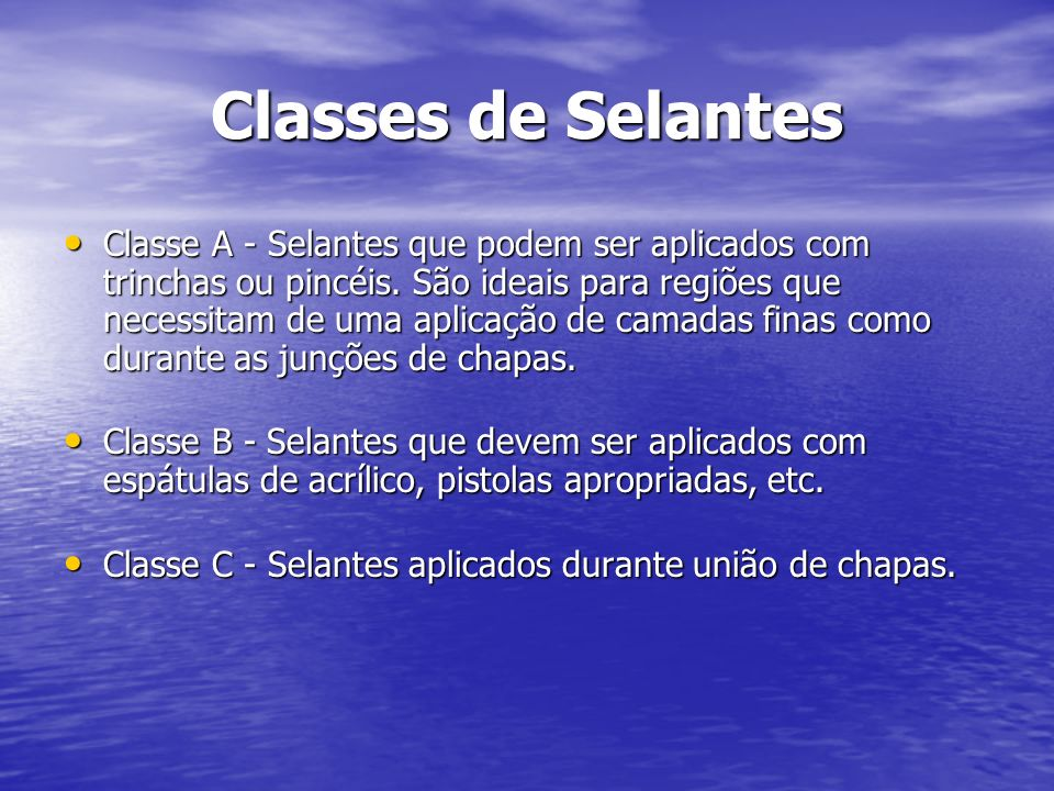 Classes de Selantes