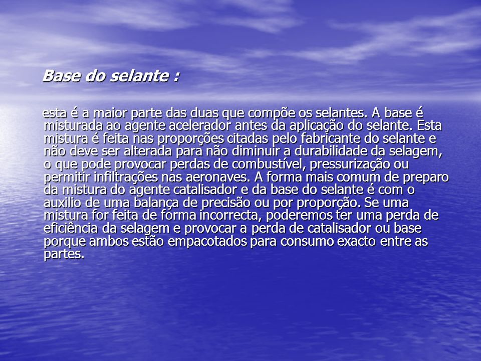 Base do selante :