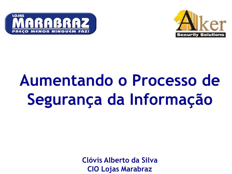 Aumentando o Processo de Segurança da Informação