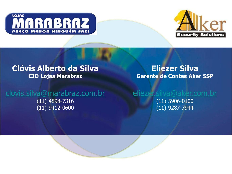 Clóvis Alberto da Silva Gerente de Contas Aker SSP
