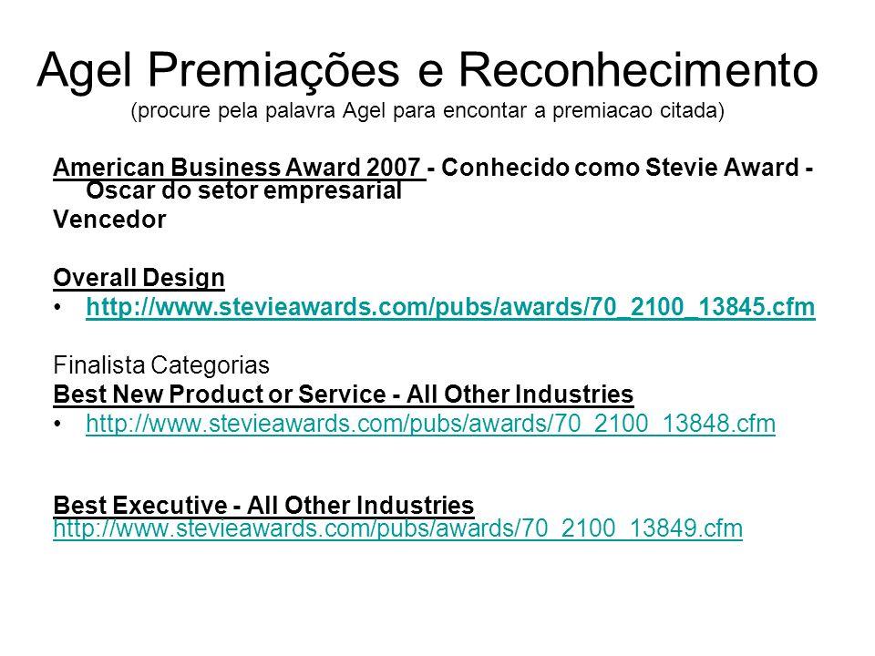 Agel Premiações e Reconhecimento (procure pela palavra Agel para encontar a premiacao citada)