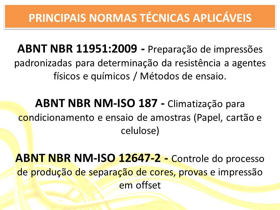 PRINCIPAIS NORMAS TÉCNICAS APLICÁVEIS