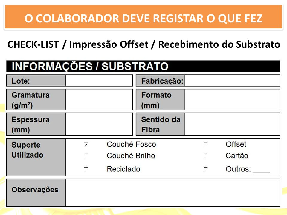 CHECK-LIST / Impressão Offset / Recebimento do Substrato