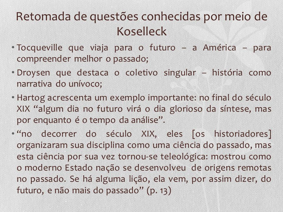 Retomada de questões conhecidas por meio de Koselleck