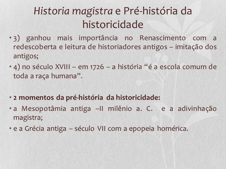 Historia magistra e Pré-história da historicidade