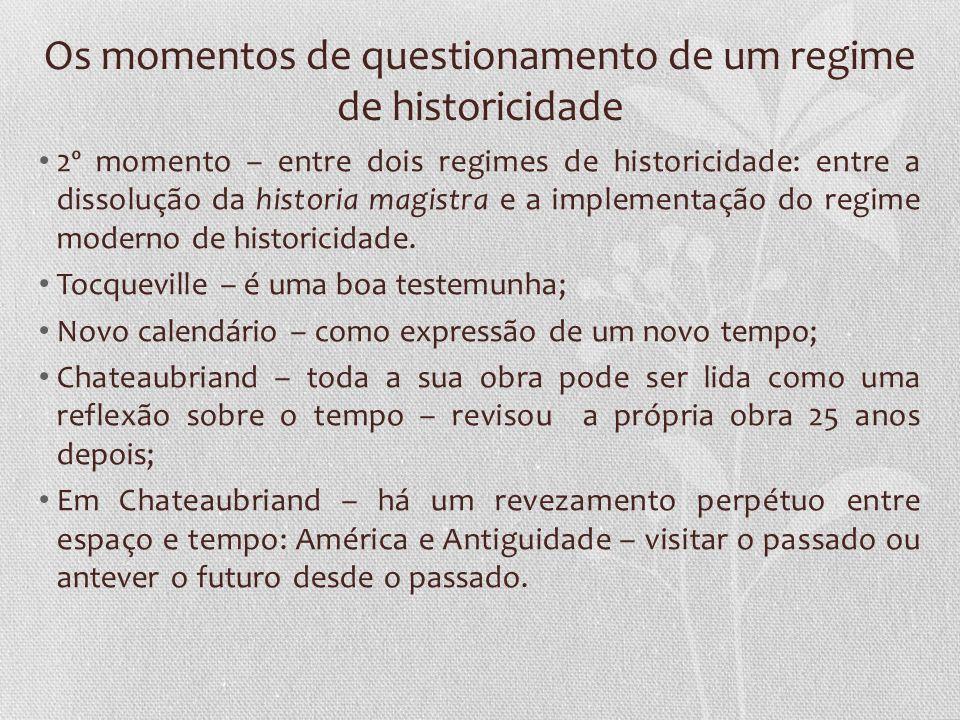 Os momentos de questionamento de um regime de historicidade