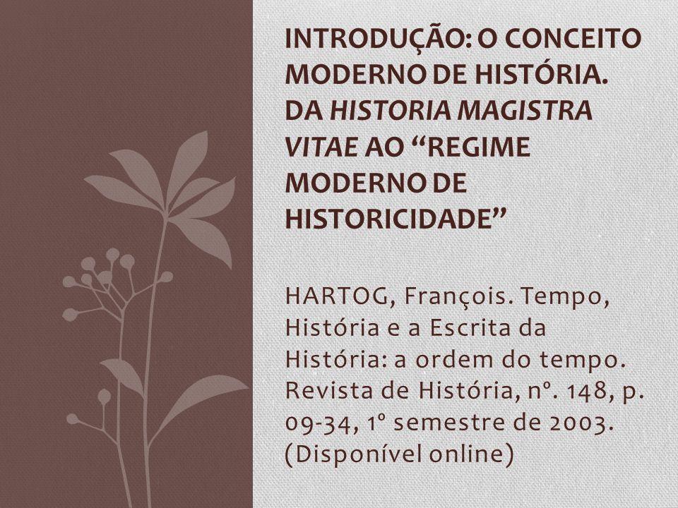 Introdução: O conceito moderno de história