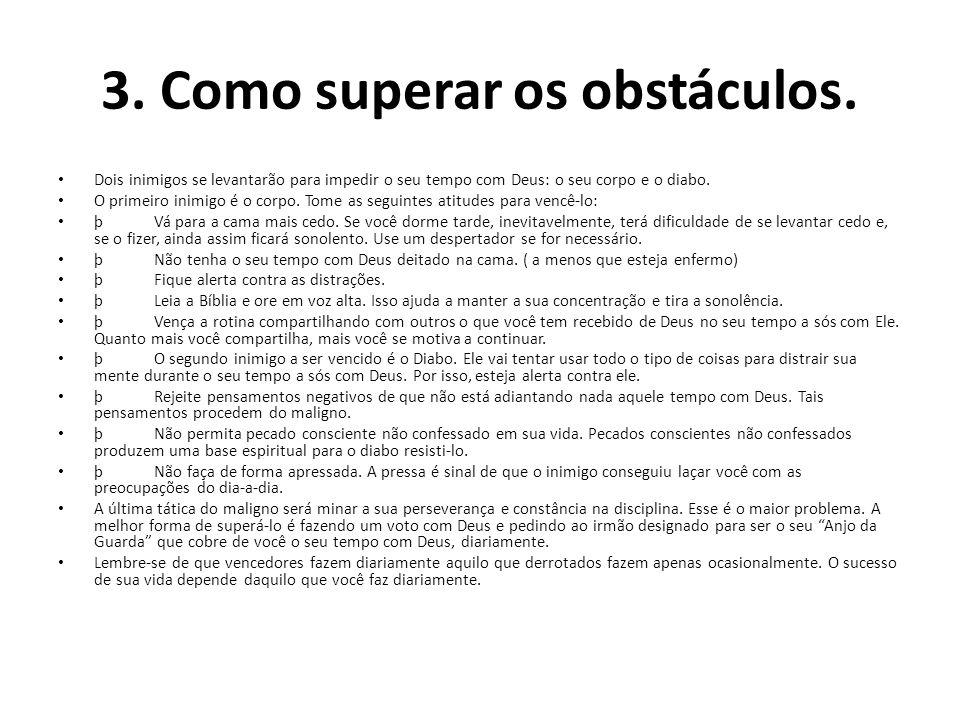 3. Como superar os obstáculos.