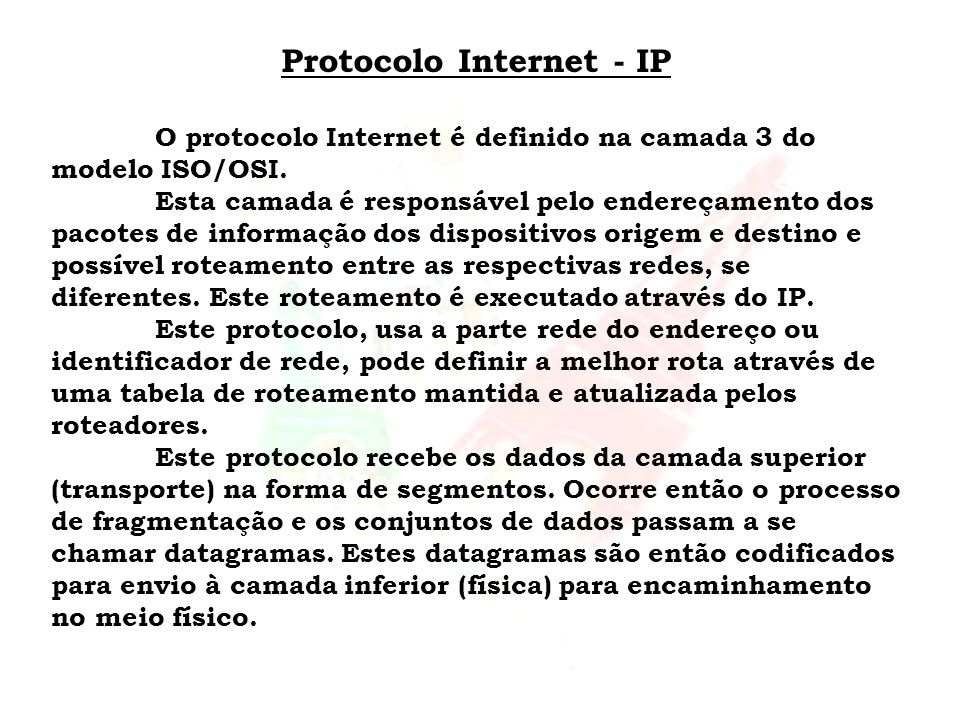 Protocolo Internet - IP