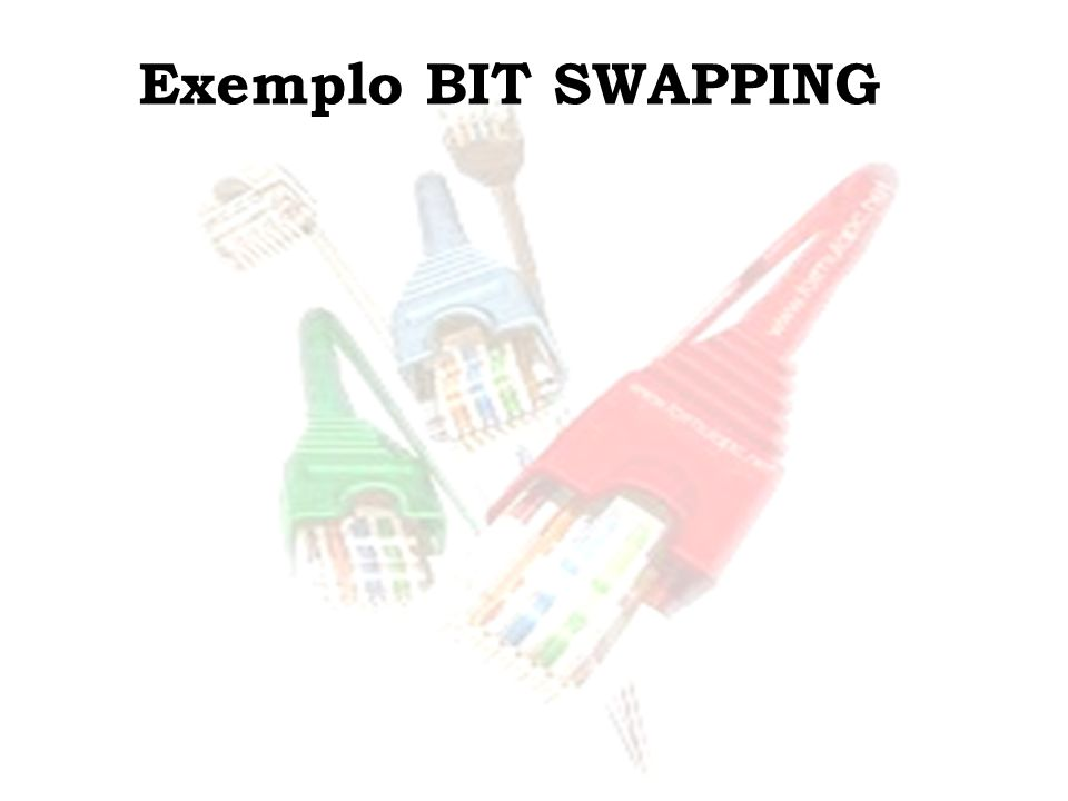 Exemplo BIT SWAPPING