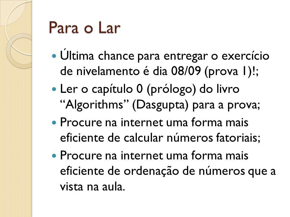 Para o Lar Última chance para entregar o exercício de nivelamento é dia 08/09 (prova 1)!;