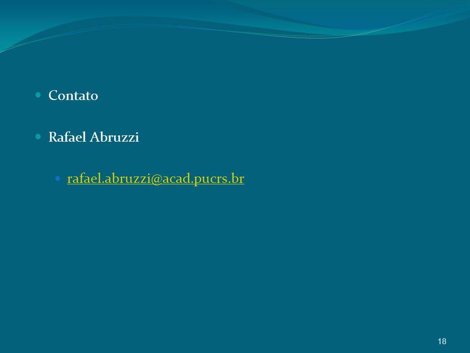 Contato Rafael Abruzzi rafael.abruzzi@acad.pucrs.br