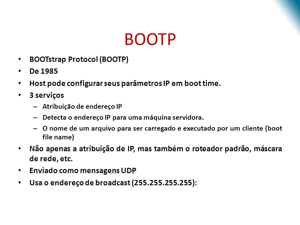 BOOTP BOOTstrap Protocol (BOOTP) De 1985