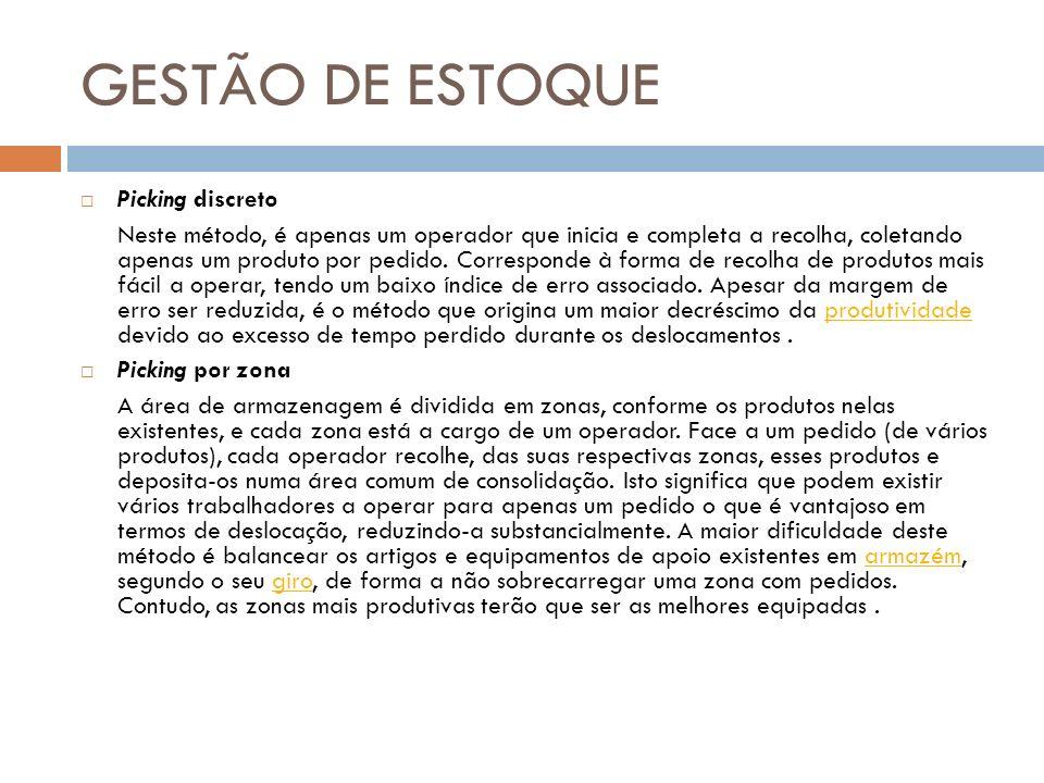GESTÃO DE ESTOQUE Picking discreto