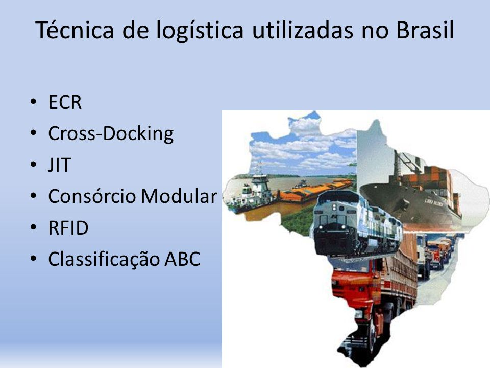 Técnica de logística utilizadas no Brasil