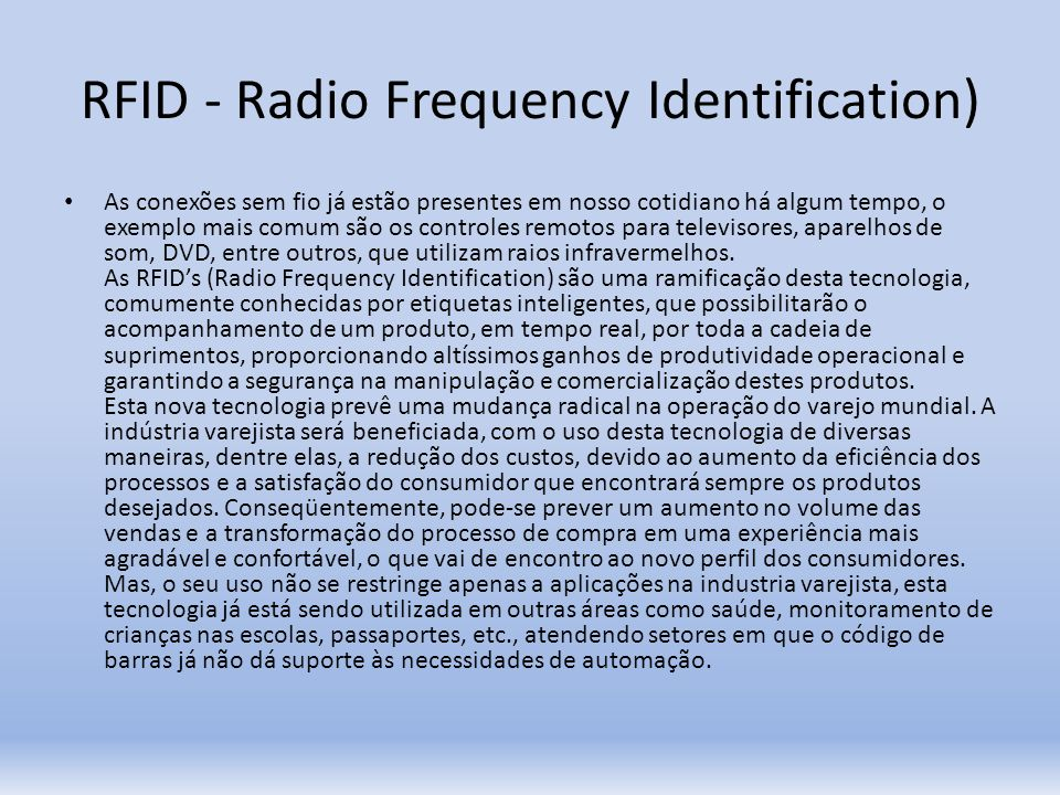 RFID - Radio Frequency Identification)