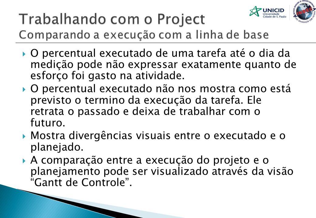 Trabalhando com o Project Comparando a execução com a linha de base