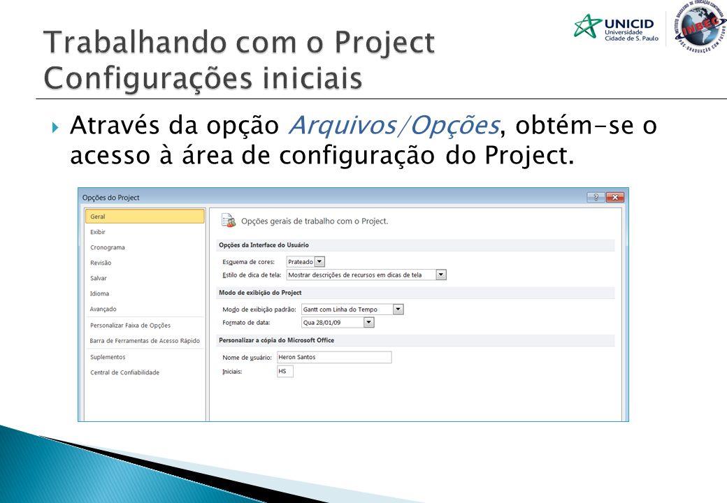Trabalhando com o Project Configurações iniciais