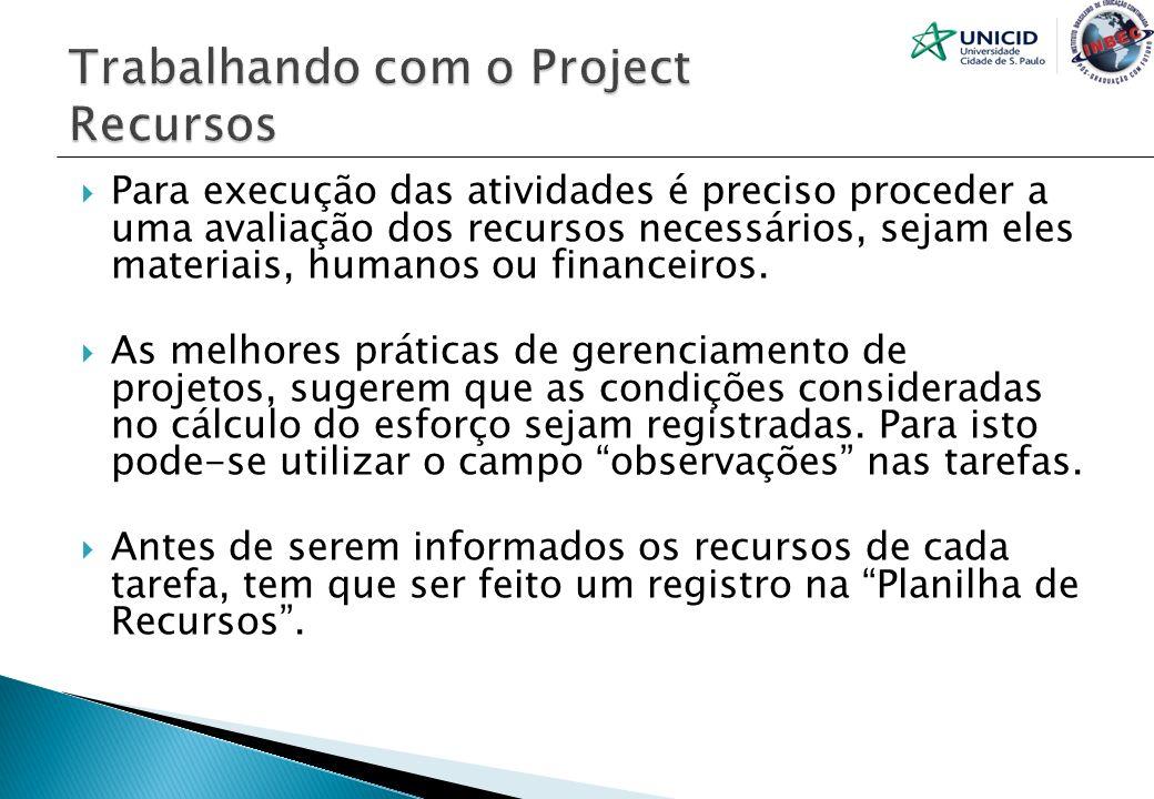 Trabalhando com o Project Recursos