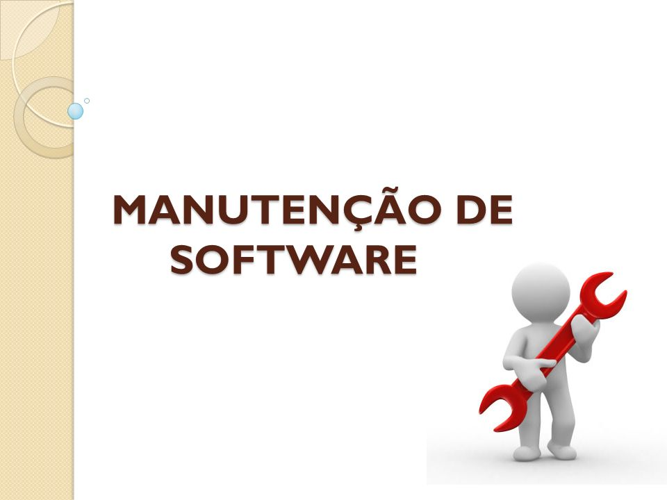 MANUTENÇÃO DE SOFTWARE