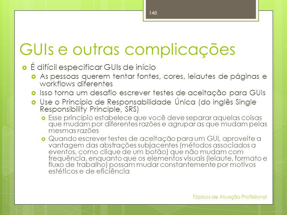 GUIs e outras complicações