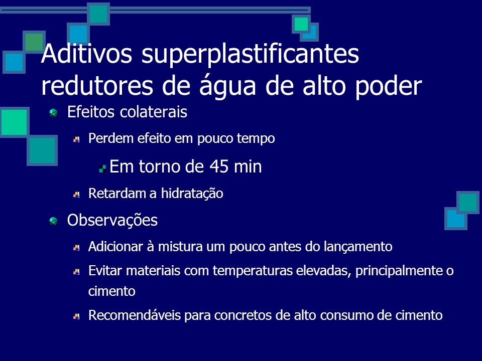 Aditivos superplastificantes redutores de água de alto poder