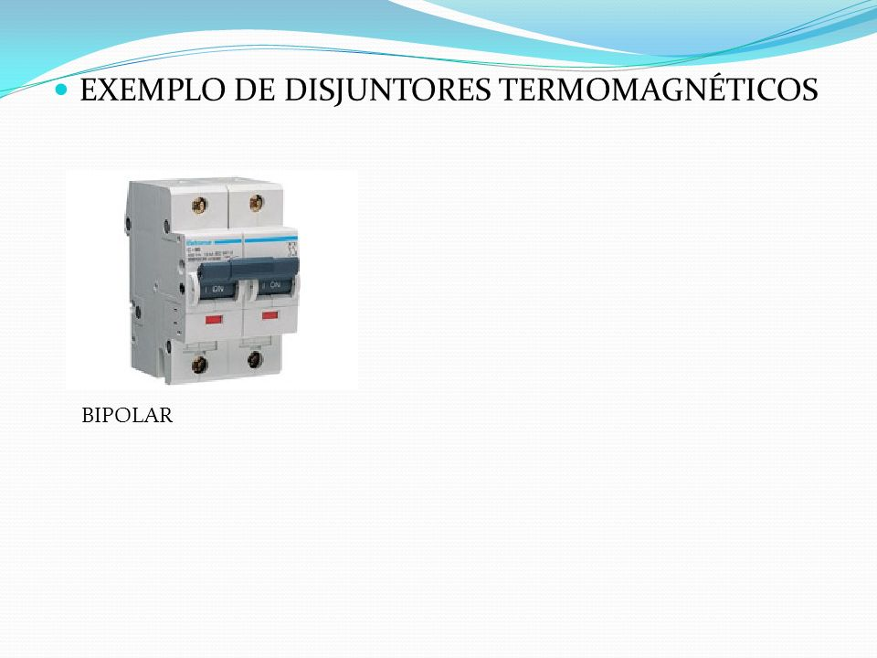 EXEMPLO DE DISJUNTORES TERMOMAGNÉTICOS