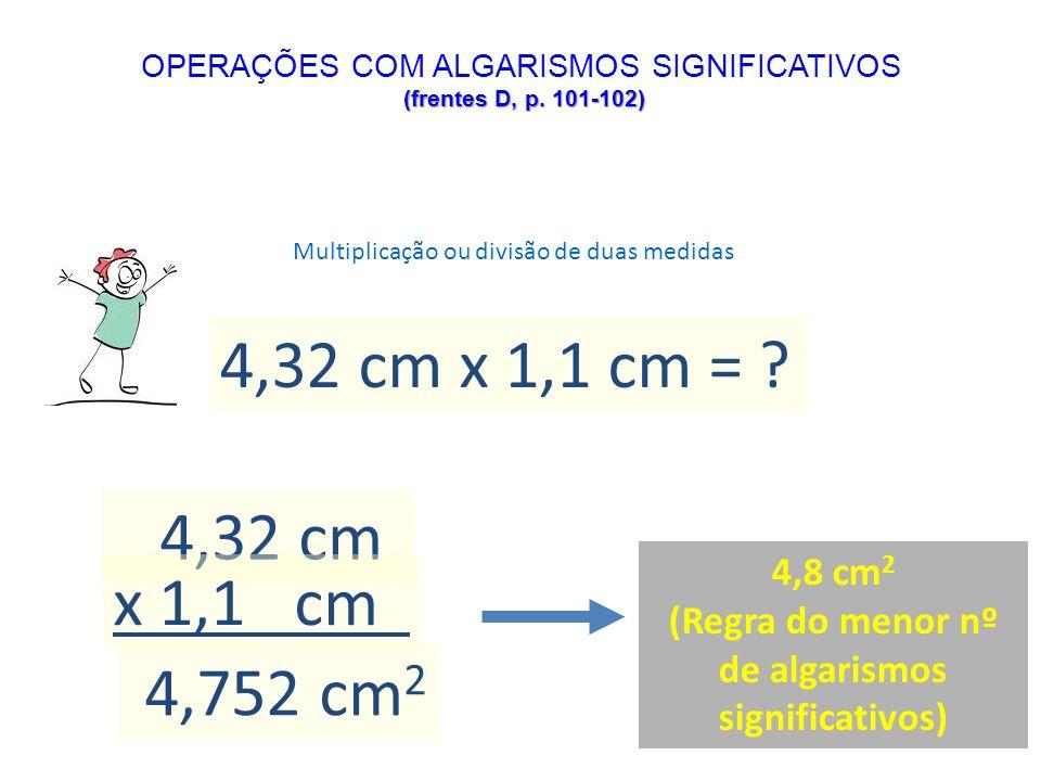 OPERAÇÕES COM ALGARISMOS SIGNIFICATIVOS (frentes D, p. 101-102)