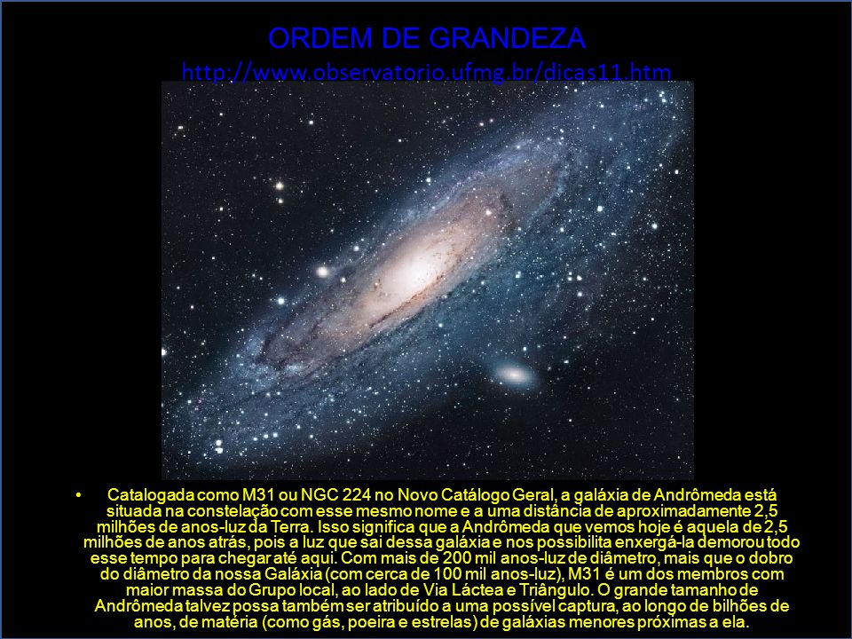 ORDEM DE GRANDEZA http://www.observatorio.ufmg.br/dicas11.htm