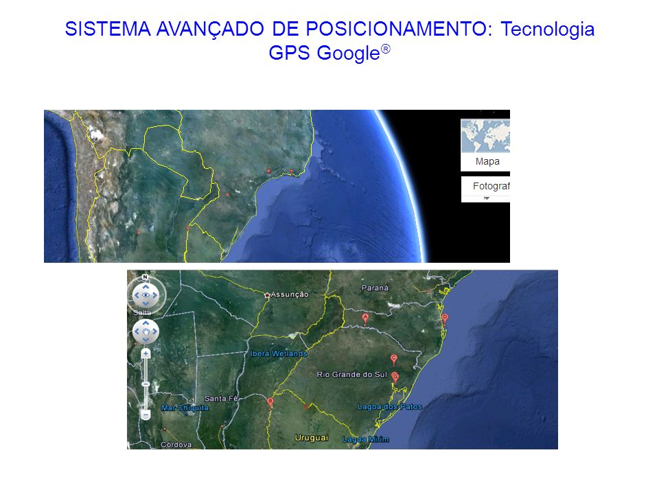 SISTEMA AVANÇADO DE POSICIONAMENTO: Tecnologia GPS Google