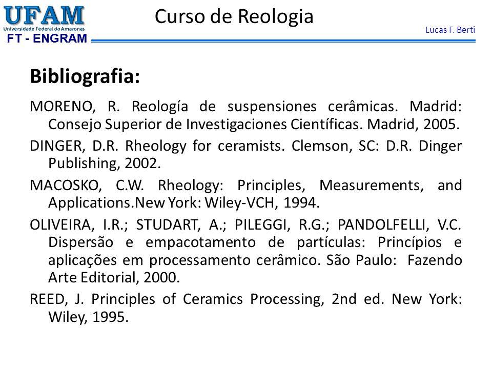Curso de Reologia Bibliografia: