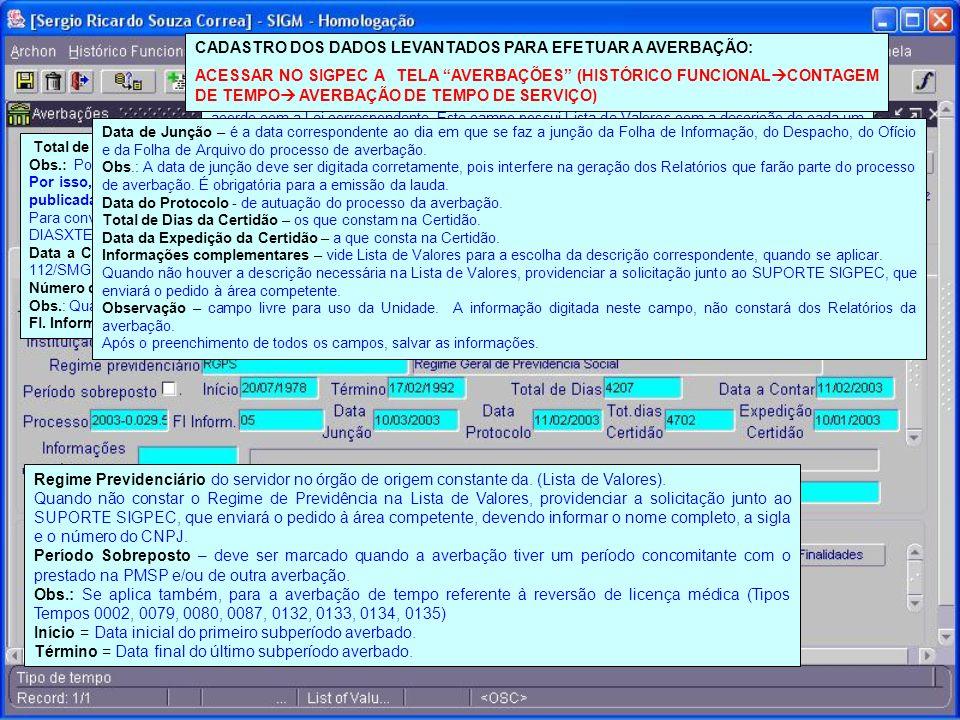 CADASTRO DOS DADOS LEVANTADOS PARA EFETUAR A AVERBAÇÃO: