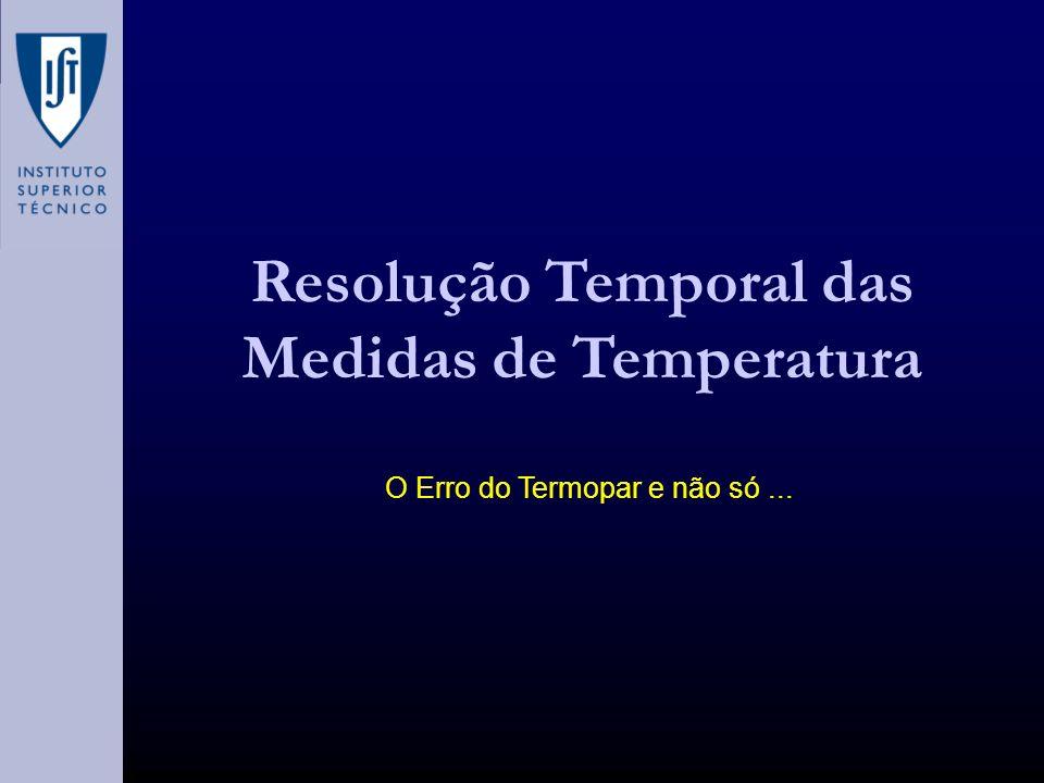 Resolução Temporal das Medidas de Temperatura