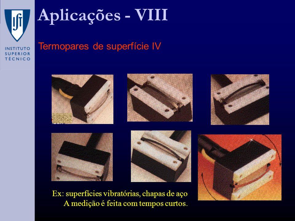 Aplicações - VIII Termopares de superfície IV