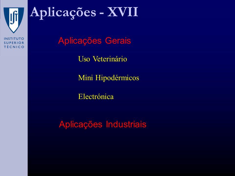 Aplicações - XVII Aplicações Gerais Aplicações Industriais