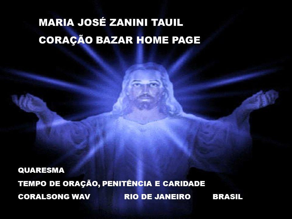 MARIA JOSÉ ZANINI TAUIL CORAÇÃO BAZAR HOME PAGE