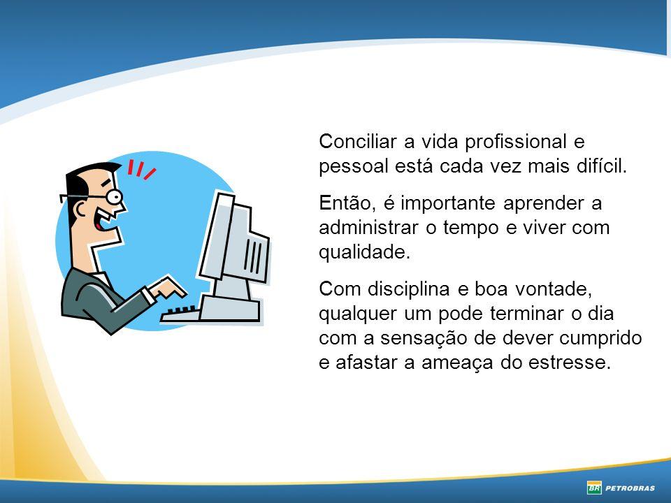 Conciliar a vida profissional e pessoal está cada vez mais difícil.