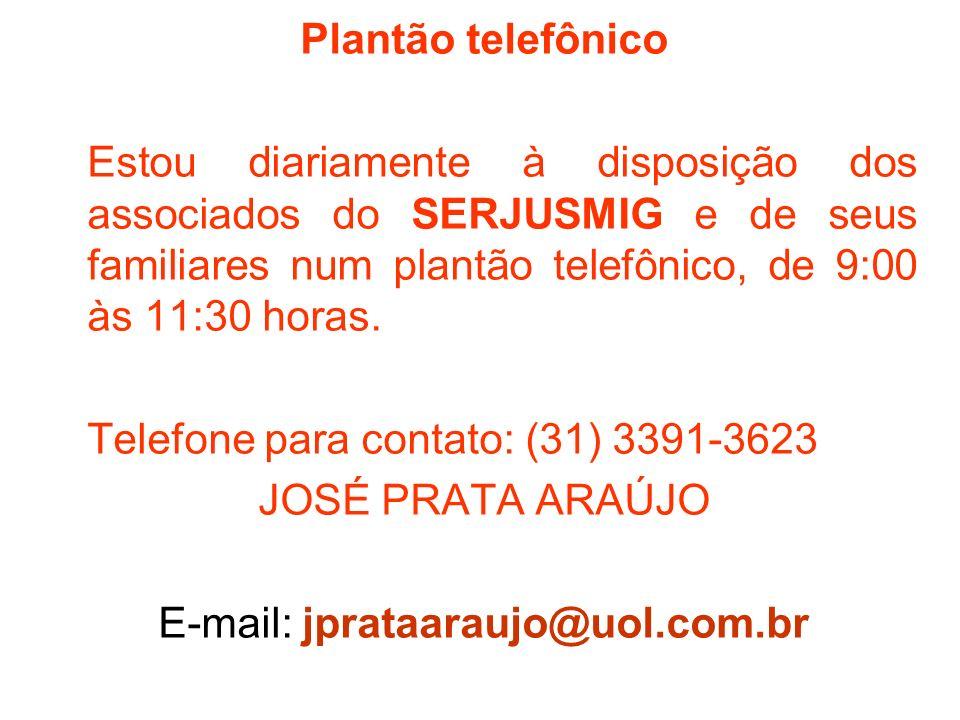 E-mail: jprataaraujo@uol.com.br