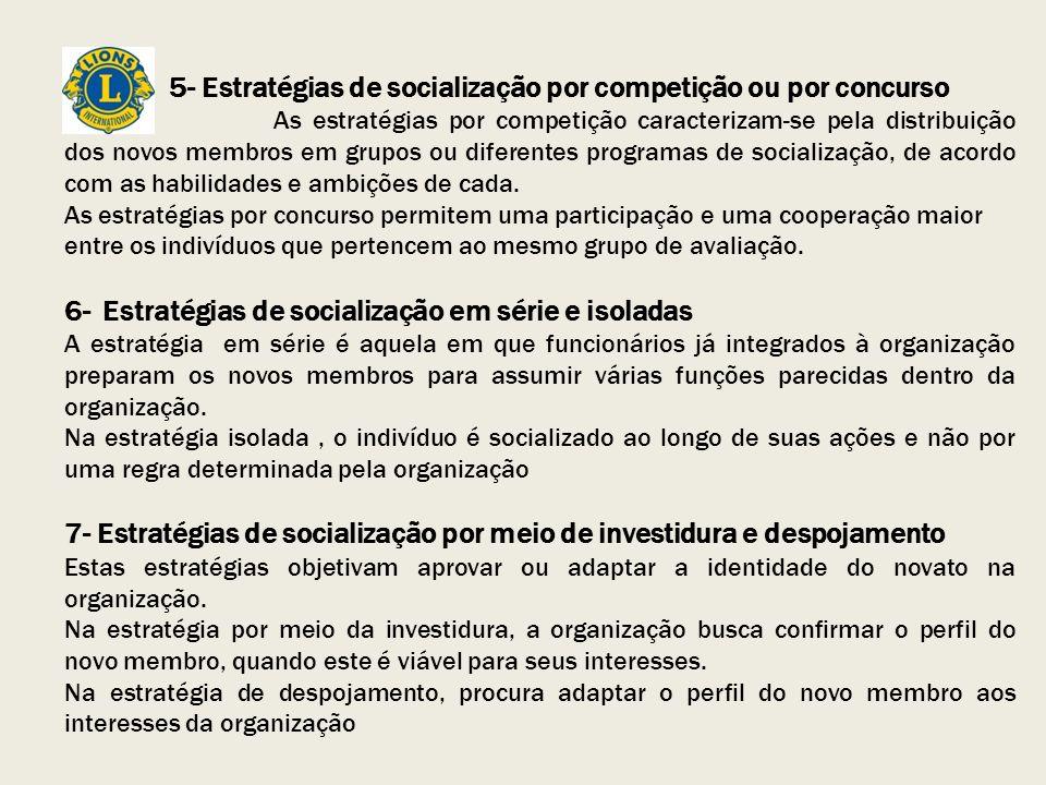 5- Estratégias de socialização por competição ou por concurso
