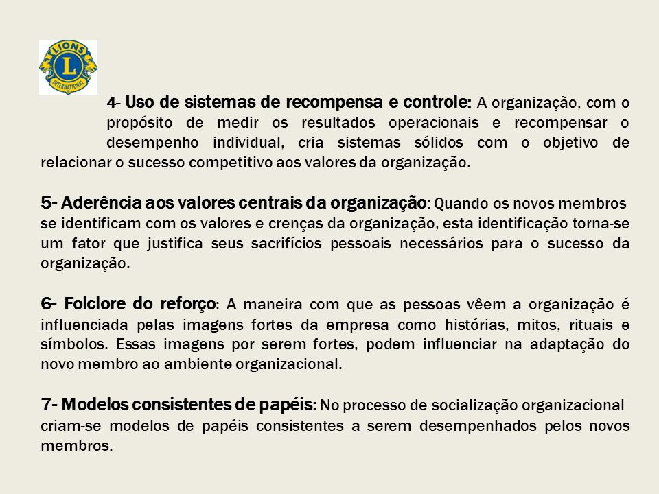 4- Uso de sistemas de recompensa e controle: A organização, com o